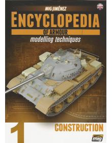 Encyclopedia of Armour Modelling Techniques Vol 1: Construction, Ammo of Mig Jimenez