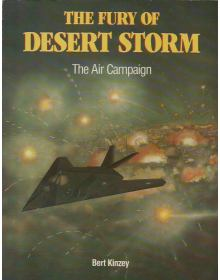 The Fury of Desert Storm - The Air Campaign