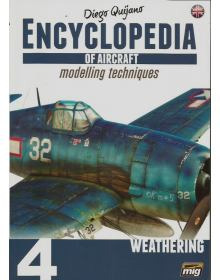 Encyclopedia of Aircraft Modelling Techniques Vol 4: Weathering, Ammo of Mig Jimenez