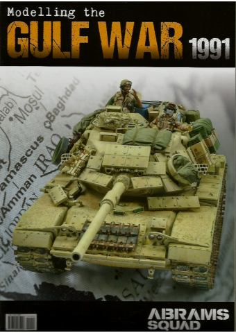 Abrams Squad Special No 4: Modelling the Gulf War