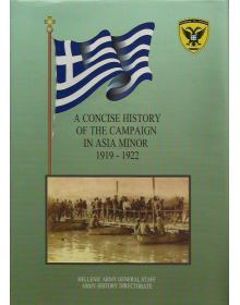 A Concise History of the Campaign in Asia Minor 1919-1922