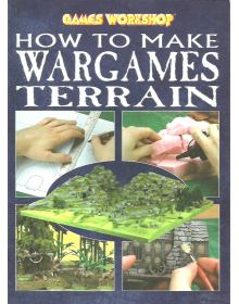 How to Make Wargames Terrain, Games Workshop