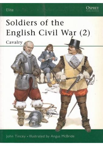 Soldiers of the English Civil War (2), Elite No 27, Osprey