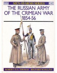 The Russian Army of the Crimean War 1854-56, Men at Arms No 241, Osprey