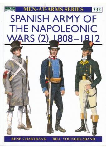 Spanish Army of the Napoleonic Wars (2) 1808-1812, Men at Arms No 332, Osprey