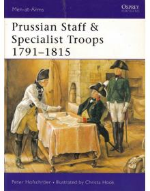 Prussian Staff and Specialist Troops 1791-1815, Men at Arms No 381, Osprey