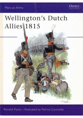 Wellington's Dutch Allies 1815, Men at Arms No 371, Osprey