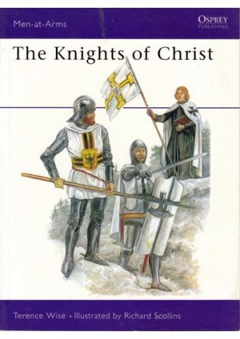 The Knights of Christ, Men at Arms No 155, Osprey