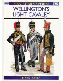 Wellington's Light Cavalry, Men at Arms No 126, Osprey