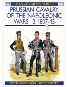 Prussian Cavalry of the Napoleonic Wars 2 1807-15, Men at Arms No 172, Osprey