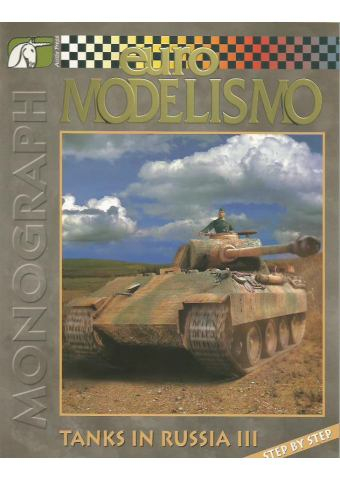 Tanks in Russia III, Euromodelismo Monograph No 13