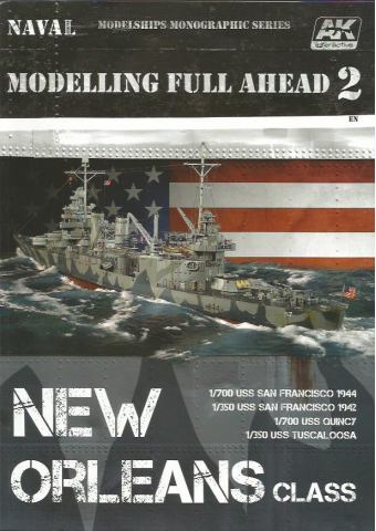 Modelling Full Ahead 2: New Orleans Class, AK Interactive