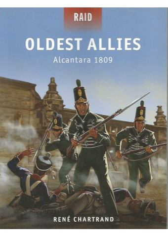 Oldest Allies: Alcantara 1809, Raid 34, Osprey