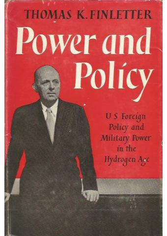 Power and Policy: US Foreign Policy and Military Power in the Hydrogen Age