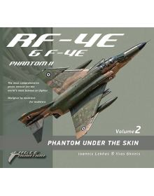 Phantom Under the Skin - Volume 2: RF-4E & F-4E (+ Poster), Eagle Aviation