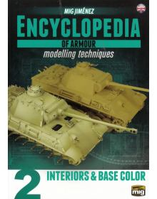Encyclopedia of Armour Modelling Techniques Vol 2, Ammo of Mig Jimenez