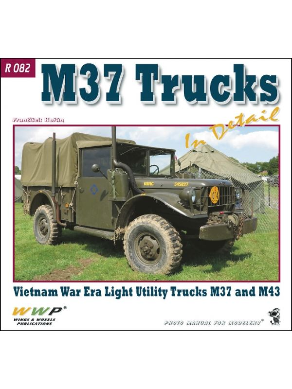 M37 Trucks in Detail book by WWP,