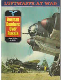 German Bombers over Russia, Luftwaffe at War Vol 15