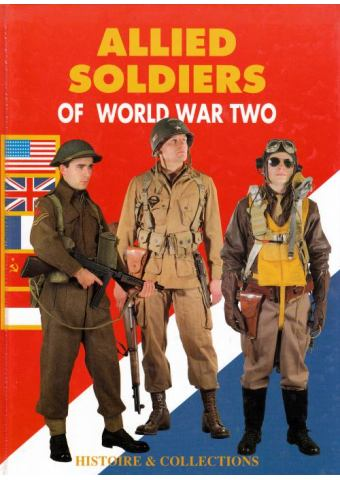 Allied Soldiers of World War Two, Histoire & Collections
