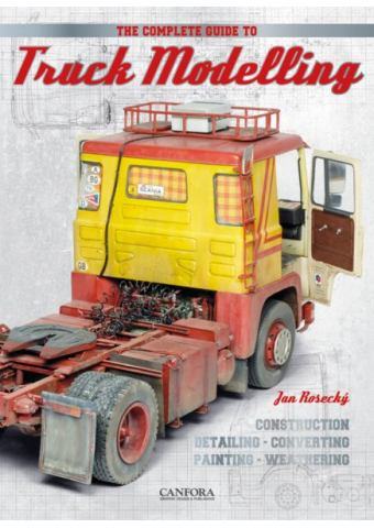 The Complete Guide to Truck Modelling, Canfora