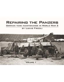Repairing the Panzers Vol.1