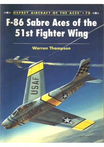 F-86 Sabre Aces of the 51st Fighter Wing, Aircraft of the Aces No 70