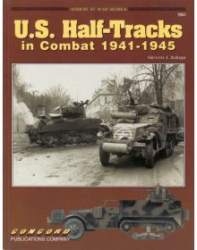 U.S. Half Tracks in Combat 1941-1945, Armor at War no 7031, Concord