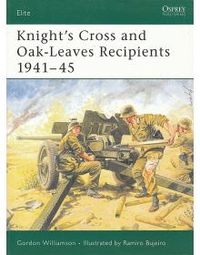 Knight's Cross and Oak-Leaves Recipients 1941-45, Elite No 123, Osprey