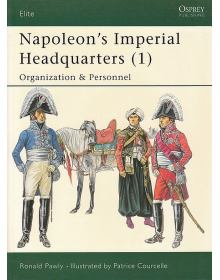 Napoleon's Imperial Headquarters (1), Elite No 115, Osprey