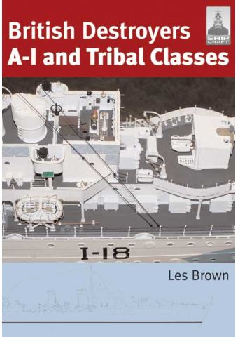 British Destroyers A-I and Tribal Classes, Shipcraft No 11