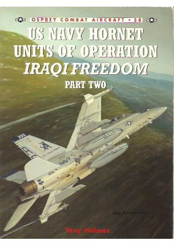 US Navy Hornet Units of Operation IRAQI FREEDOM - Part 2, Combat Aircraft no 58, Osprey