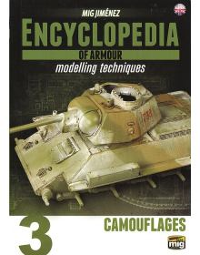 Encyclopedia of Armour Modelling Techniques Vol 3, Ammo of Mig Jimenez