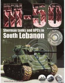 M-50 Sherman Tanks and APCs in South Lebanon