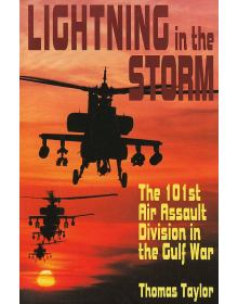 Lighting in the Storm: The 101st Air Assault Division in the Gulf War