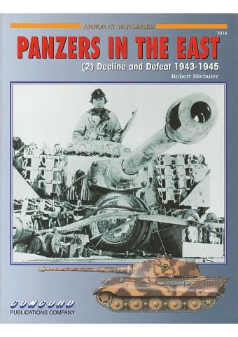 Panzers in the East (2), Armor at War no 7016, Concord