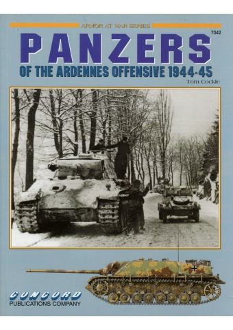 Panzers of the Ardennes Offensive 1944-45, Armor at War 7042, Concord