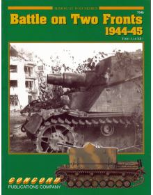 Battle on Two Fronts 1944-45, Armor at War no 7048, Concord