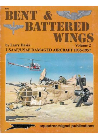 Bent and Battered Wings Volume 2, Squadron