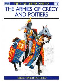 The Armies of Crécy and Poitiers, Men at Arms No 111