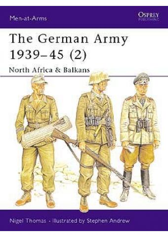 The German Army 1939–45 (2), Men at Arms 316