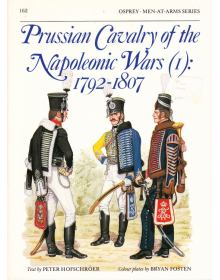 Prussian Cavalry of the Napoleonic Wars (1): 1792–1807, Men at Arms No 162, Osprey