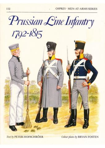 Prussian Line Infantry 1792–1815, Men at Arms No 152