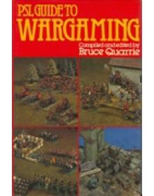 PSL GUIDE TO WARGAMING