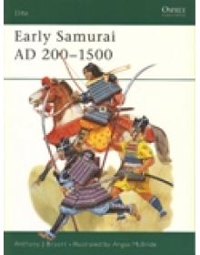 EARLY SAMURAI AD 200 -1500
