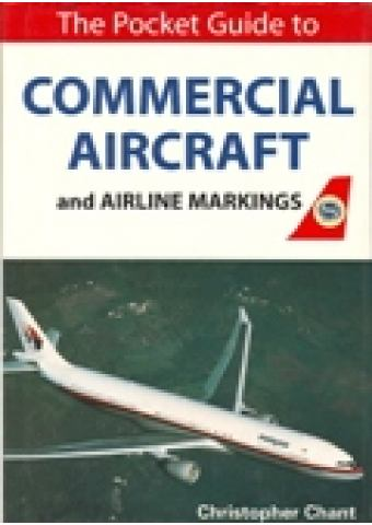 THE POCKET GUIDE TO COMMERCIAL AIRCRAFT AND AIRLINE MARKINGS