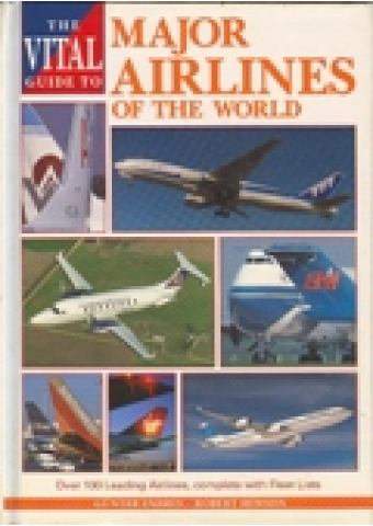 THE VITAL GUIDE TO MAJOR AIRLINES OF THE WORLD
