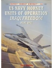 US Navy Hornet Units of Operation IRAQI FREEDOM - Part 1, Combat Aircraft no 46, Osprey Publishing