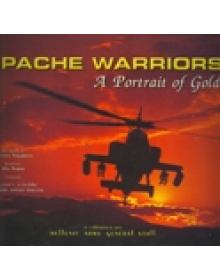 APACHE WARRIORS - A PORTRAIT OF GOLD