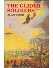 THE GLIDER SOLDIERS