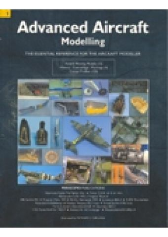 ADVANCED AIRCRAFT MODELLING, VOL. I